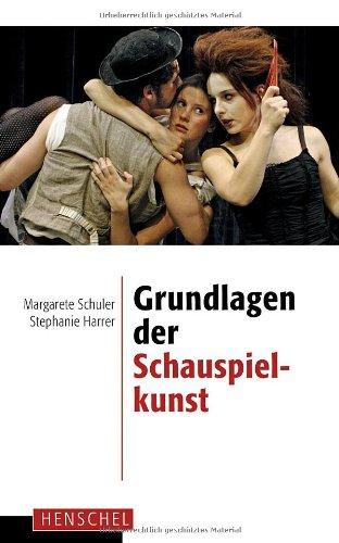 In diesem Buch erfahren Sie mehr über die Grundlagen der Schauspielkunst