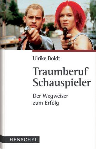 Ein Buch mit dem Thema Traumberuf Schauspieler
